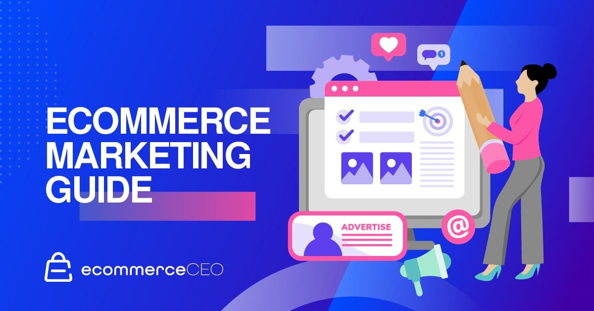Ecommerce Marketing Guide