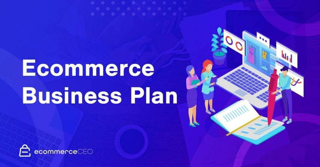 Ecommerce Business Plan 2020
