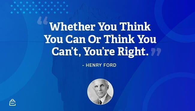 Quote 10 Henry Ford You Are Right